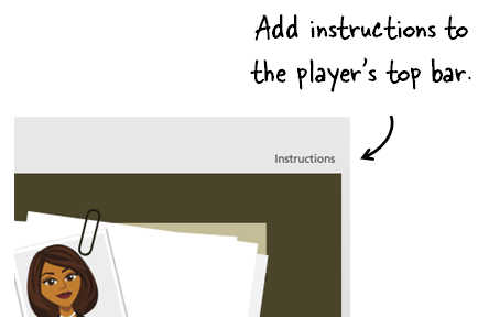 Articulate Rapid E-Learning Blog - add course instructions to the player bar