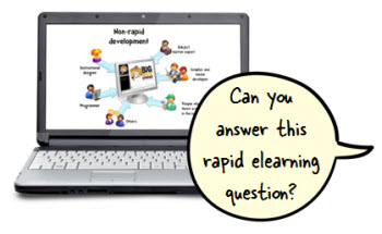 The Rapid Elearning Blog - Rapid elearning questions