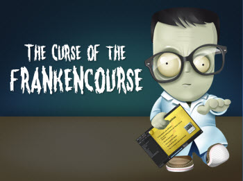 Articulate Rapid E-Learning Blog - curse of the frankencourse