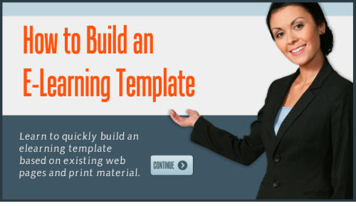 Articulate Rapid E-Learning Blog - how to create an elearning template
